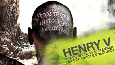 Henry V Creation Theatre. Dir.Charlotte Conquest